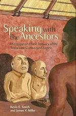 Speaking with the Ancestors af James V. Miller, Kevin E. Smith