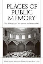 Places of Public Memory af Greg Dickinson