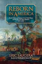 Reborn in America af Eric Saugera