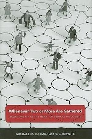 Whenever Two or More Are Gathered