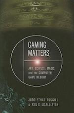 Gaming Matters af Judd Ethan Ruggill