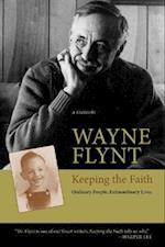 Keeping the Faith af Wayne Flynt