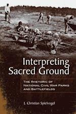 Interpreting Sacred Ground af J. Christian Spielvogel