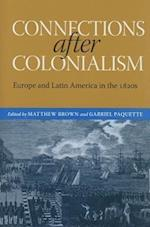 Connections After Colonialism (Atlantic Crossings)