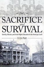 Sacrifice and Survival af R. Eric Platt
