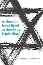 The Quest for Jewish Belief and Identity in the Graphic Novel af Stephen E. Tabachnick