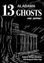13 Alabama Ghosts and Jeffrey