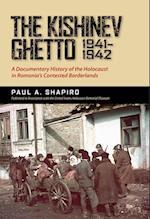 The Kishinev Ghetto, 1941-1942 af Paul A. Shapiro