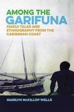 Among the Garifuna af Marilyn Mckillop Wells