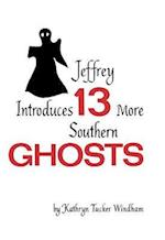 Jeffrey Introduces 13 More Southern Ghosts af Kathryn Tucker Windham