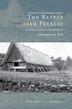 The Battle over Peleliu af Stephen C. Murray