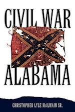 Civil War Alabama af Christopher Lyle Mcilwain