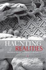 Haunting Realities (Studies in American Literary Realism and Naturalism)