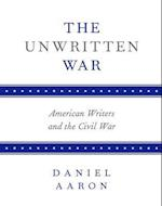 The Unwritten War af Daniel Aaron