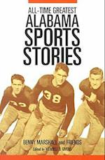 All-Time Greatest Alabama Sports Stories af Benny Marshall