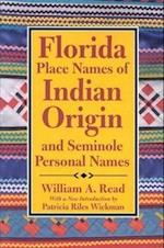 Florida Place Names of Indian Origin and Seminole Personal Names