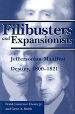 Filibusters and Expansionists af Frank L. Owsley, Gene A. Smith