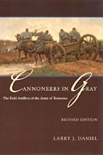 Cannoneers in Gray af Larry J. Daniel