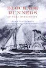 Blockade Runners of the Confederacy af Hamilton Cochran