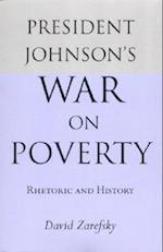 President Johnson's War on Poverty af David Zarefsky
