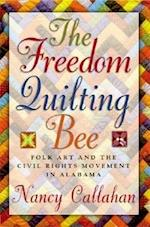 The Freedom Quilting Bee af Nancy Callahan