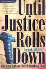 Until Justice Rolls Down af Frank Sikora