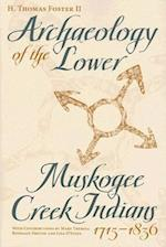 Archaeology of the Lower Muskogee Creek Indians, 1715-1836 af Howard Thomas Foster