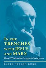 In the Trenches with Jesus and Marx af David Duke