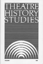 Theatre History Studies 1981, Vol. 1