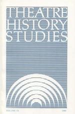 Theatre History Studies 1989, Vol. 9