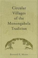Circular Villages of the Monongahela Tradition af Bernard K. Means