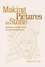 Making Pictures in Stone af Edward J. Lenik
