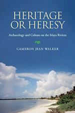 Heritage or Heresy af Cameron Jean Walker