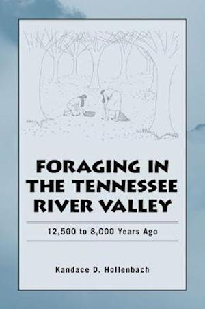 Foraging in the Tennessee River Valley