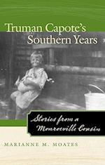 Truman Capote's Southern Years