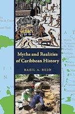 Myths and Realities of Caribbean History af Basil A. Reid