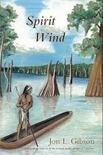 Spirit Wind af Jon L. Gibson