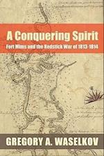 A Conquering Spirit af Gregory A. Waselkov