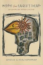 Inside the Eagle's Head (Contemporary American Indian Studies)