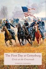 First Day at Gettysburg af Warren W. Hassler Jr