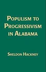 Populism to Progressivism in Alabama