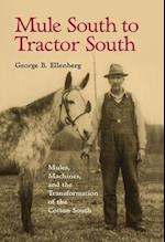 Mule South to Tractor South af George B. Ellenberg