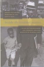 Beside the Troubled Waters af Sonnie Wellington Hereford III, Jack D. Ellis