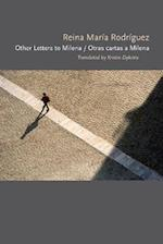 Other Letters to Milena / Otras cartas a Milena af Reina Maria Rodriguez