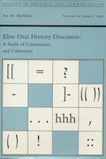 Elite Oral History Discourse af Eva M. McMahan