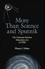 More Than Science and Sputnik af Wayne J. Urban