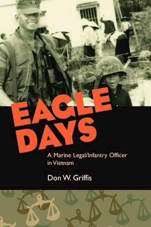 Eagle Days af Donald W. Griffis