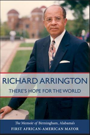 There's Hope for the World af Richard Arrington