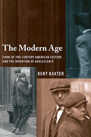 Modern Age af Kent Baxter