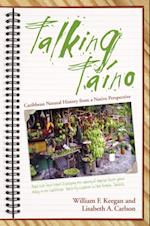Talking Taino af Lisabeth A. Carlson, William F. Keegan